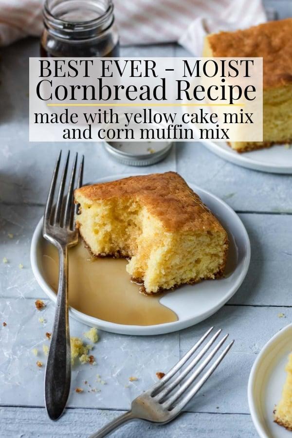Best Ever Moist Cornbread recipe pinterest image