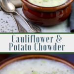 Cauliflower & Potato Chowder Pinterest Image