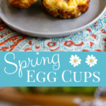 Spring Egg Cups are a delicious veggie filled egg muffin. They can be made ahead and reheated or eaten right away. Makes a great breakfast, brunch, lunch or breakfast for dinner. #eggs #eggcups #breakfast #brunch #breakfastfordinner