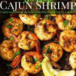 cajun marinated shrimp in a skillet - pinterest text overlay