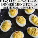 deviled eggs with text Perfect Easter dinner Menu
