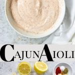 Pinterest image with text for Cajun Aioli