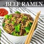 beef ramen in a bowl with chop sticks - pinterest text overlay