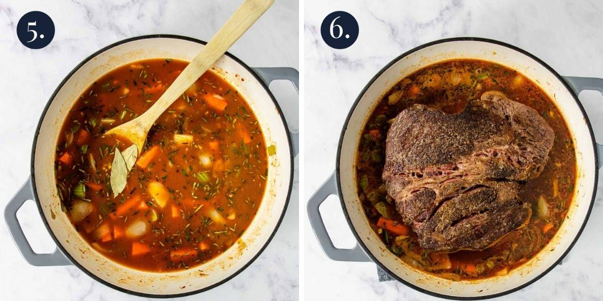 beef broth with veggies in a pot, then a browned chuck roast added in the pot